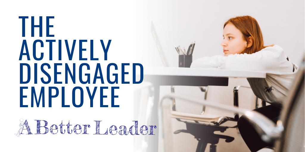 actively disengaged employees