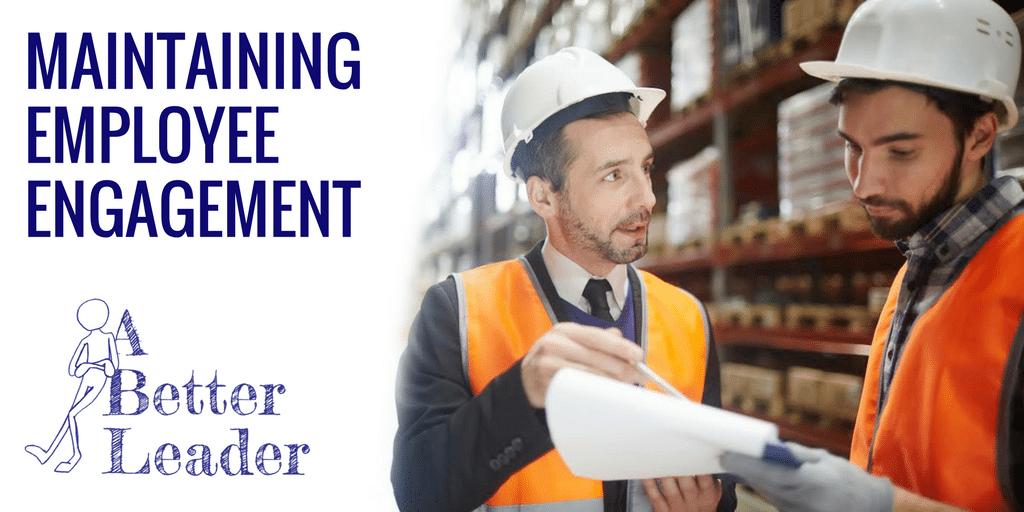 maintaining employee engagement