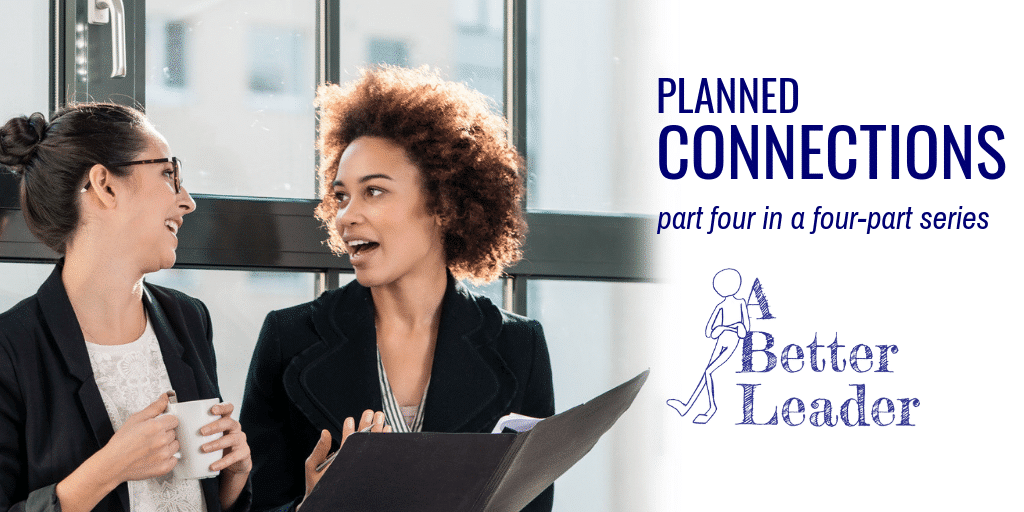 Leadership Planned Connections