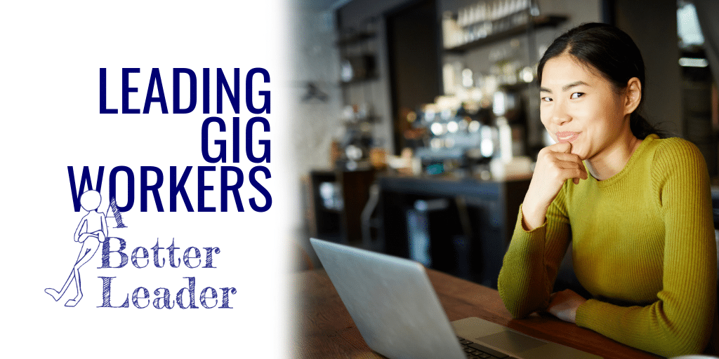 Leading Gig Workers
