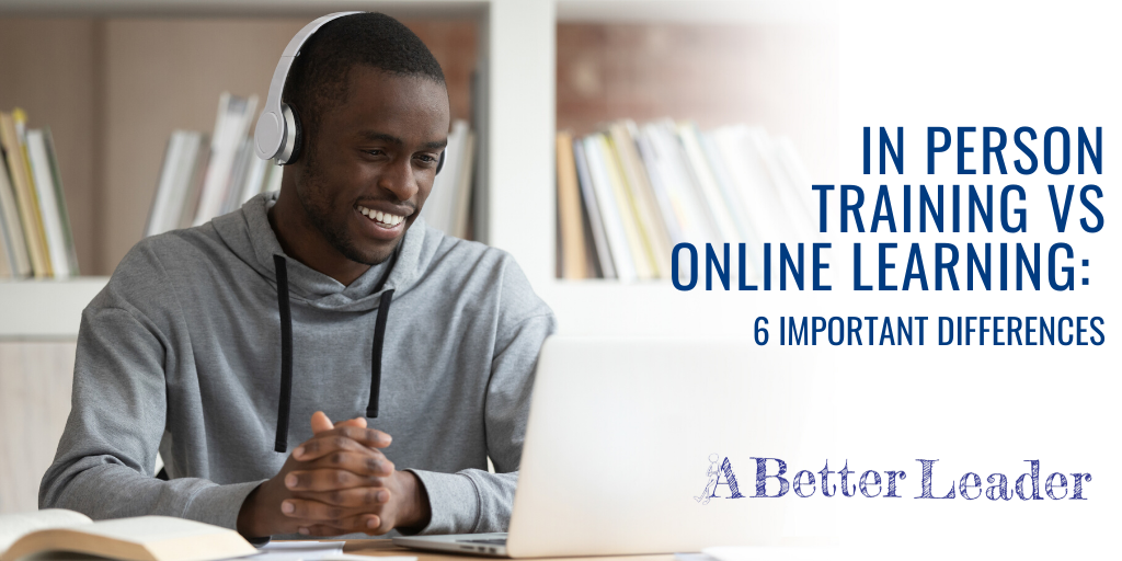 in person training vs online learning: 6 important differences