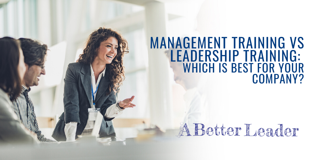 management training vs leadership training which is best