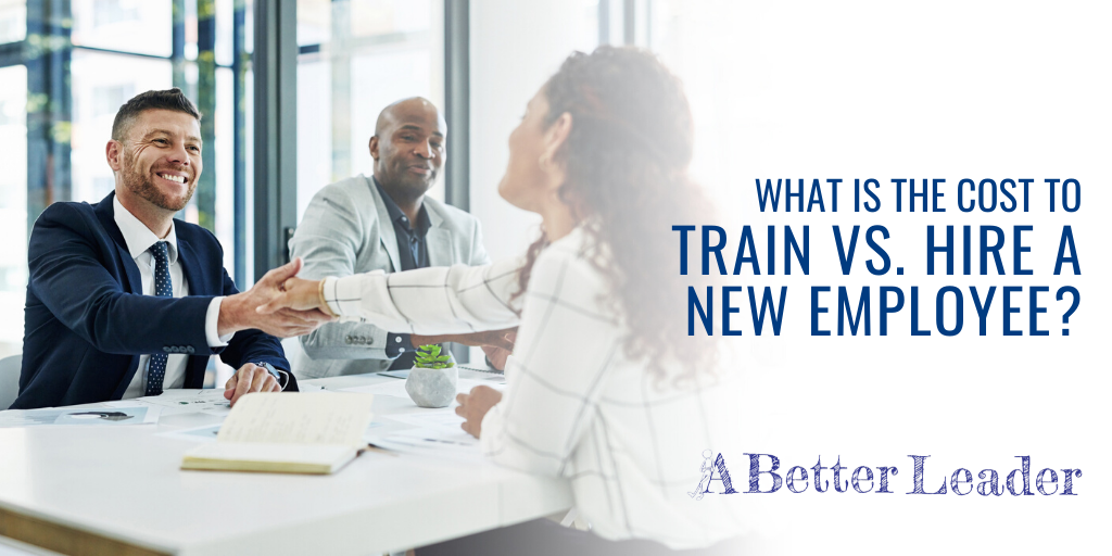 what is the cost to train vs hire a new employee?