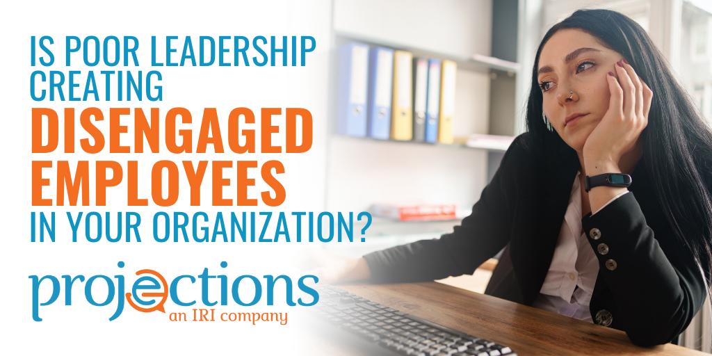 poor leadership disengaged employees billboard
