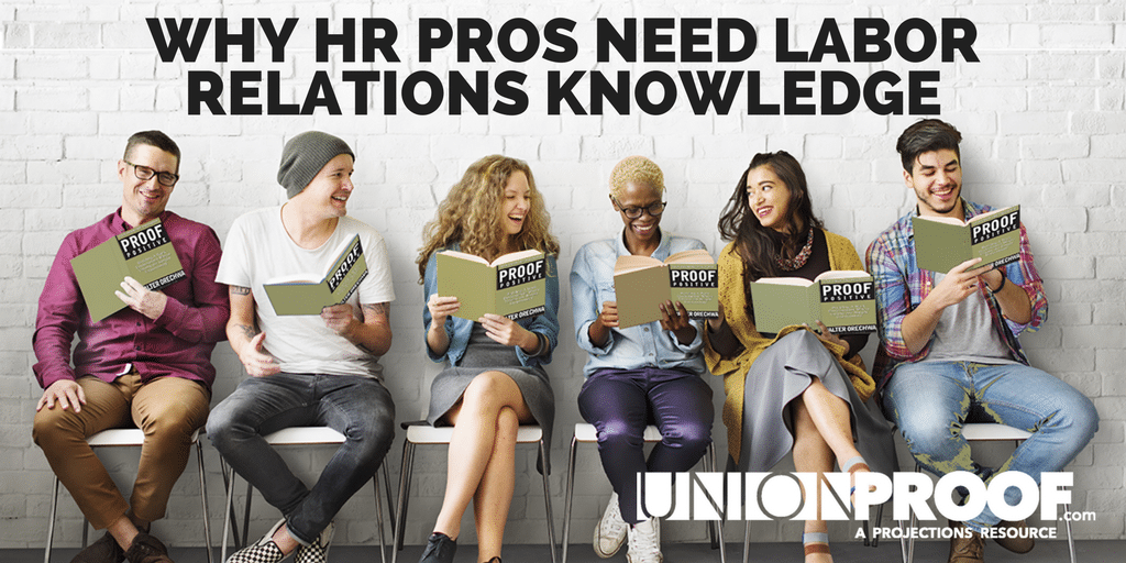Hr Pros Need Labor Knowledge