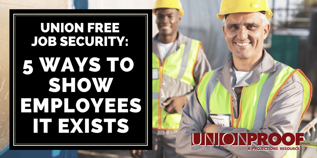 union free job security