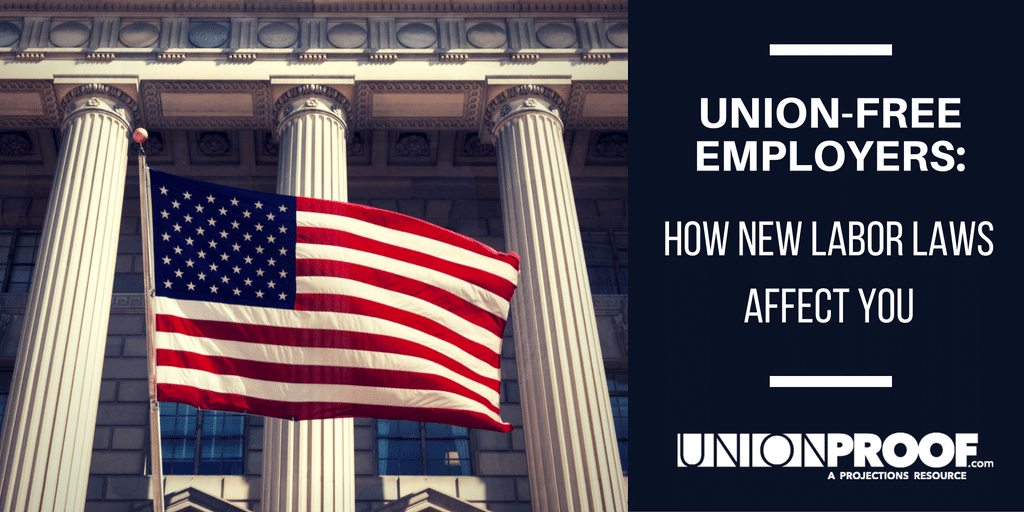 Labor Laws and Union-Free Employers