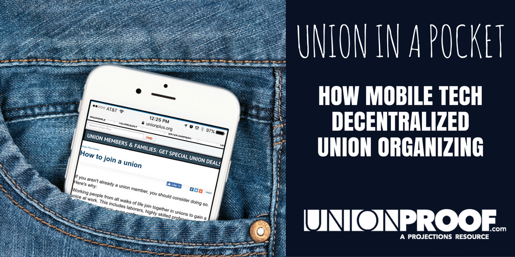 Union Organizing Mobile Devices