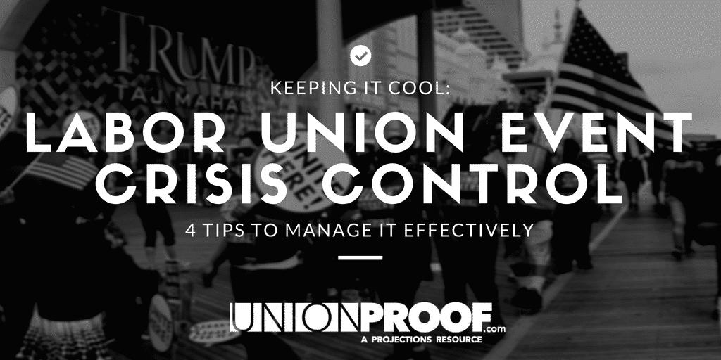 Union Event Crisis Management
