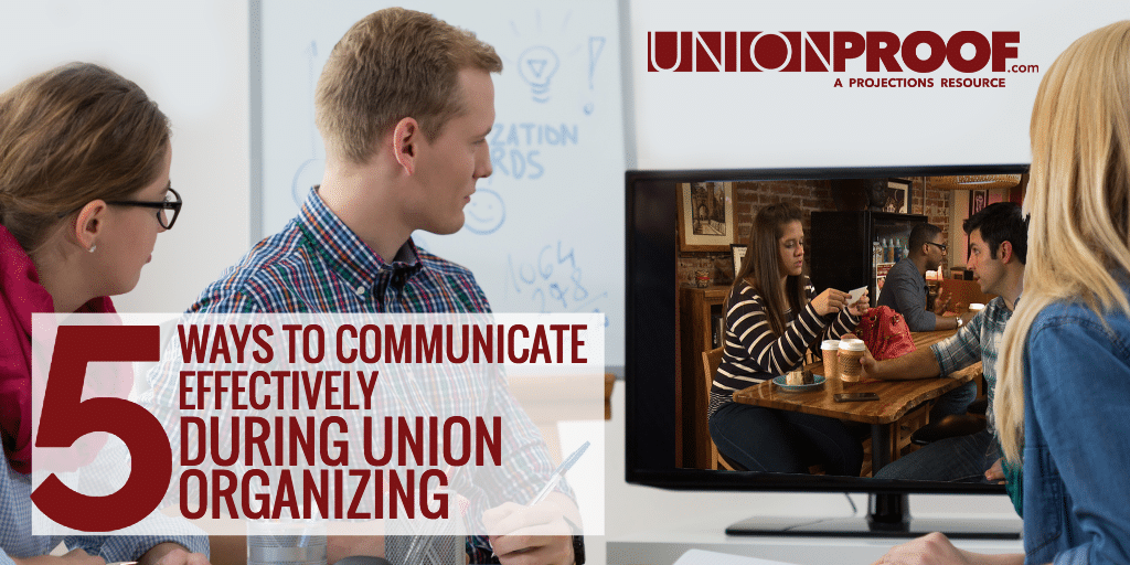 Union Organizing Communication