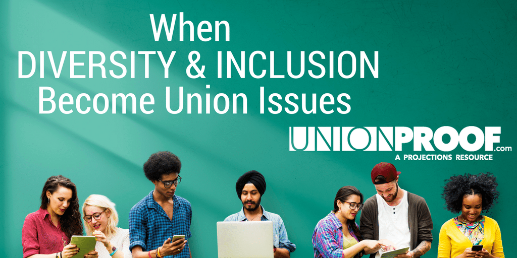 Diversity Inclusion Union Issues