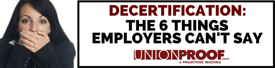 Decertification Employers Can't Say