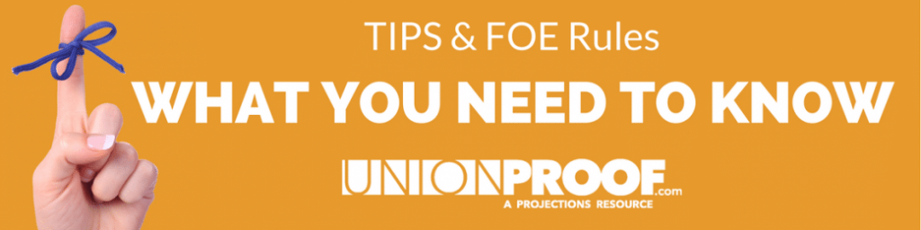 TIPS And FOE Rules from UnionProof