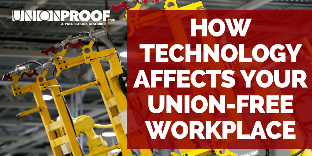Technology In Union-Free Workplace