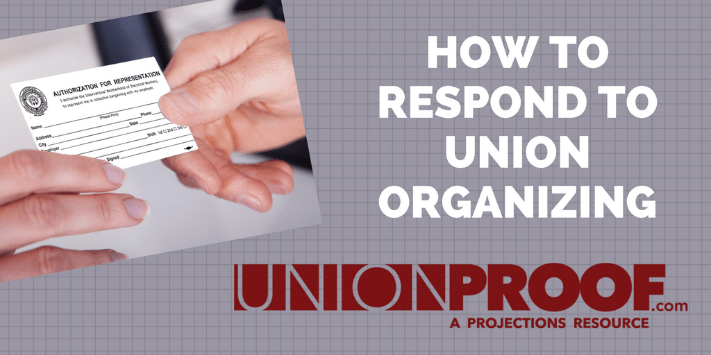 how to respond to union organizing