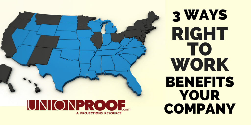 how right to work benefits your company