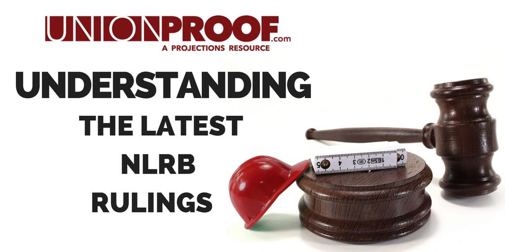 2018 NLRB Rulings
