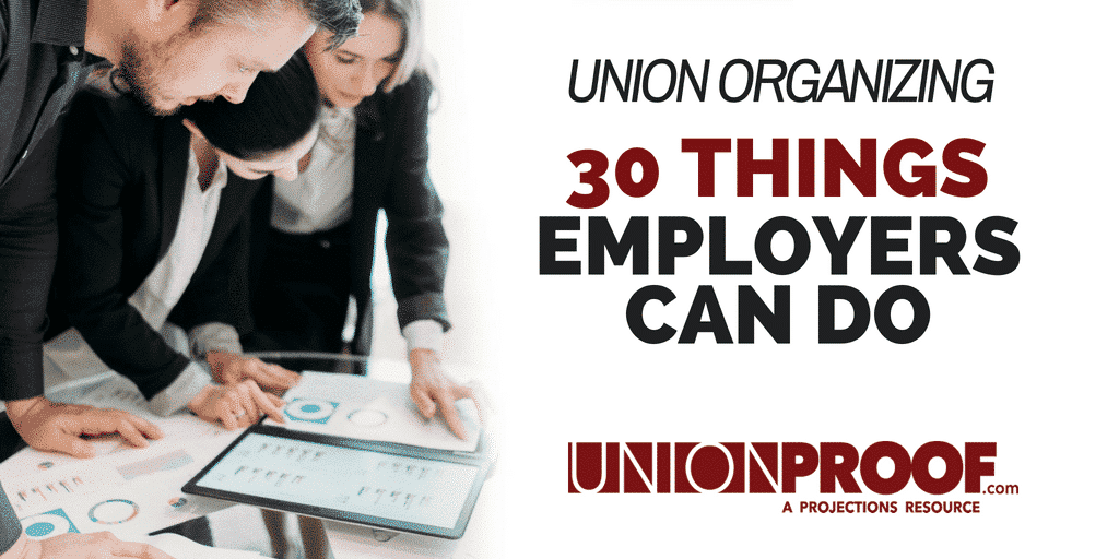 What can employers say during union organizing