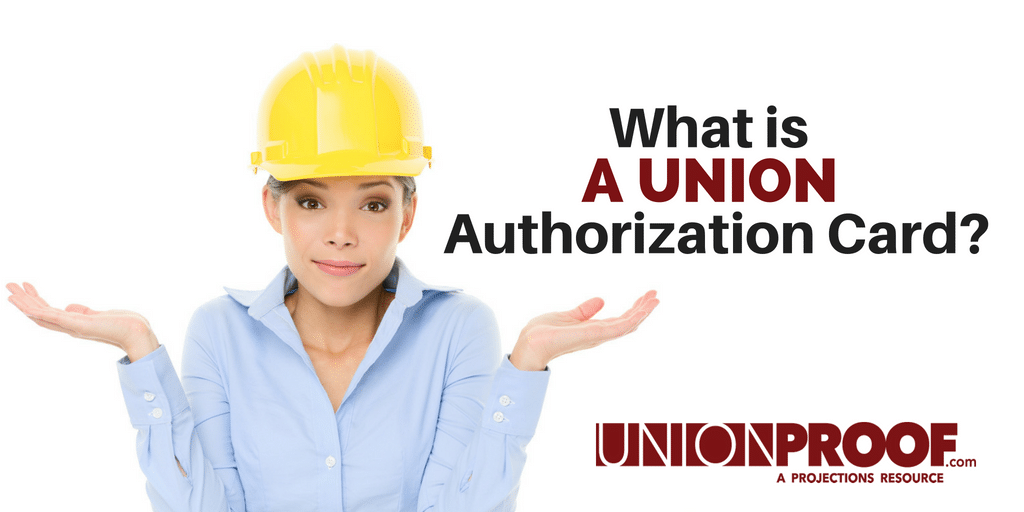 union authorization card