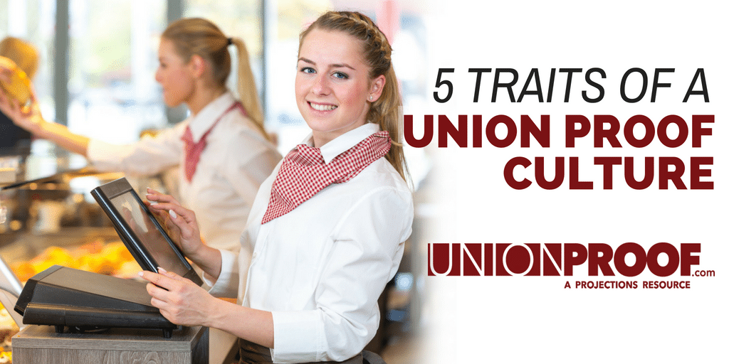 Traits of a UnionProof Culture
