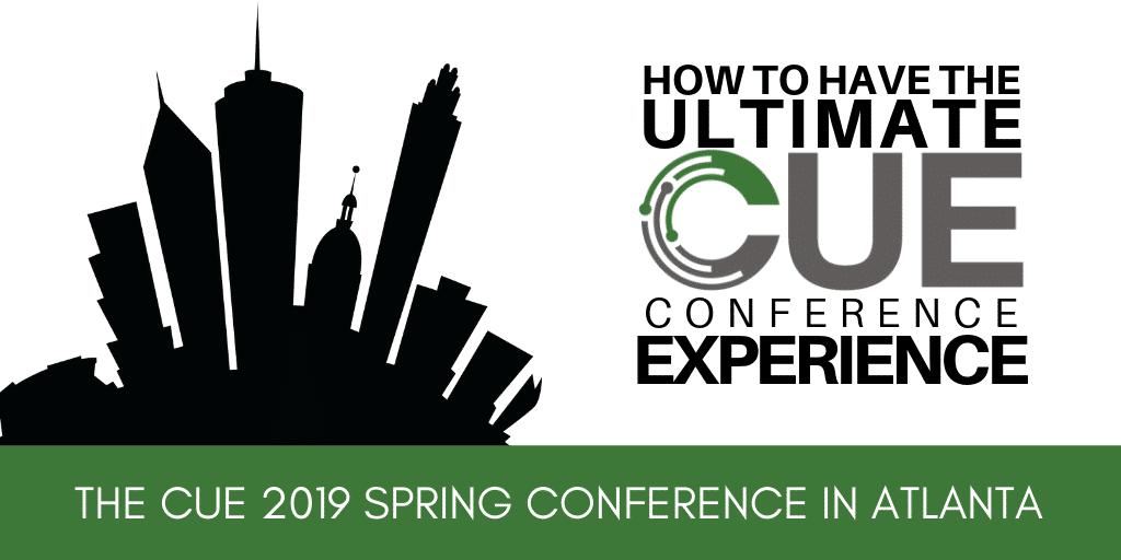CUE Spring 2019 Conference
