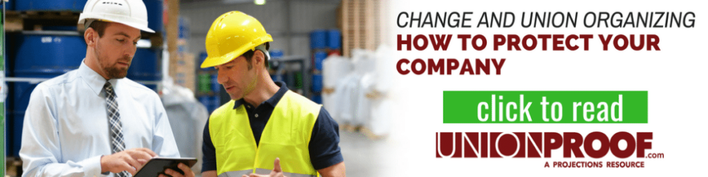 change and union organizing: how to protect your company