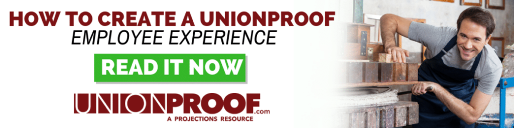 How to create a UnionProof employee experience.