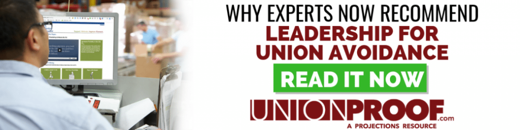 Why Experts Now Recommend Leadership for Union Avoidance from UnionProof