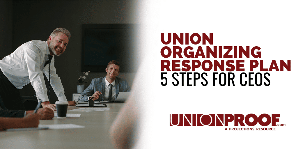 Union Organizing Response Plan from UnionProof