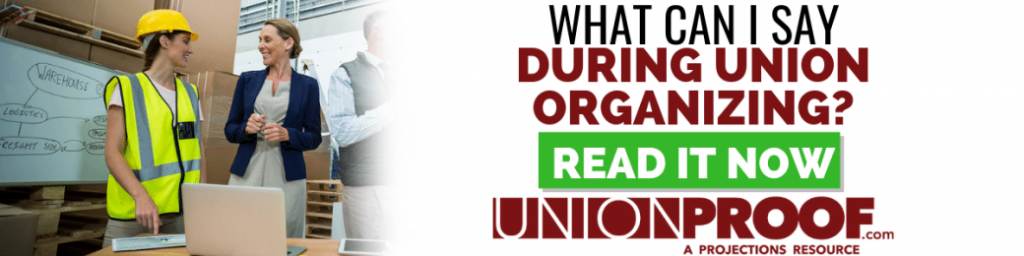 What Can I Say During Union Organizing from UnionProof