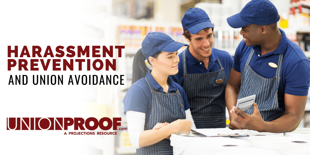 harassment prevention and union avoidance from unionproof