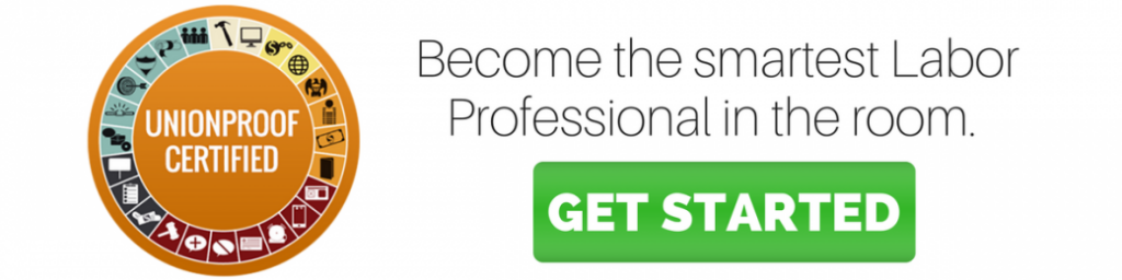 become the smartest labor relations professional in the room from unionproof certification