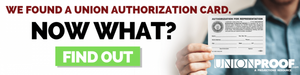 we found a union authorization card, now what? find out