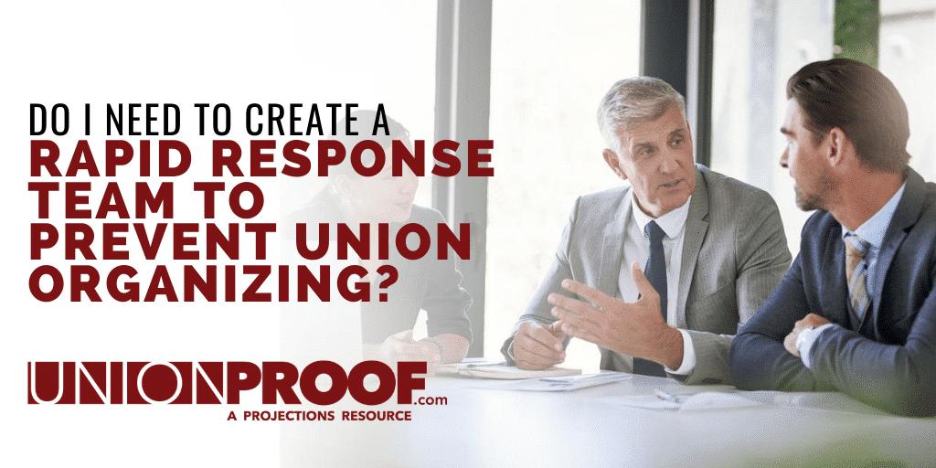 rapid response team union organizing