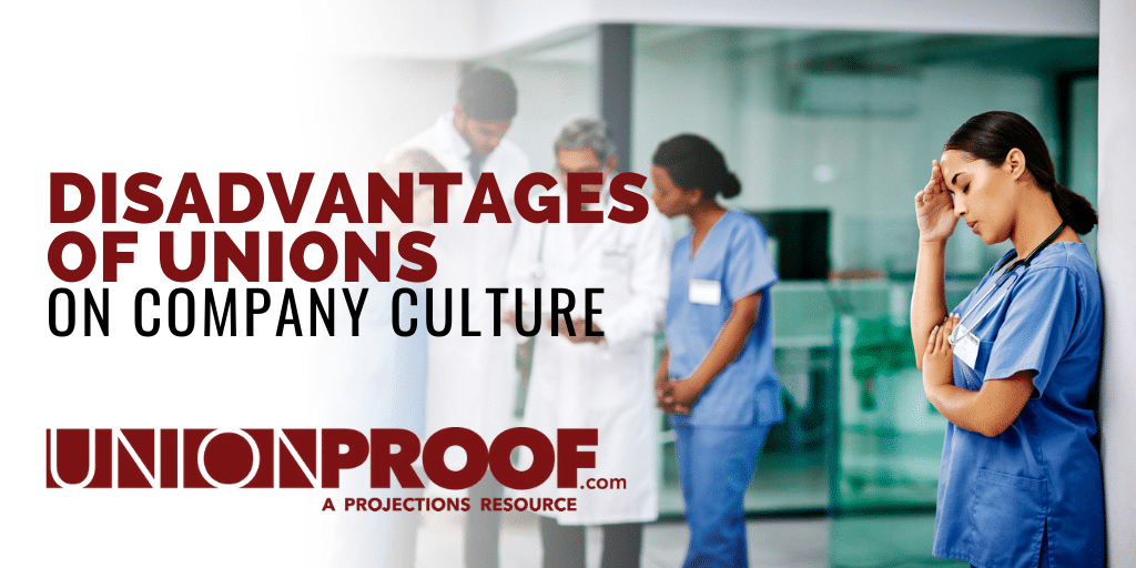 disadvantages of unions on company culture
