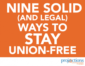Ways to Stay Union Free