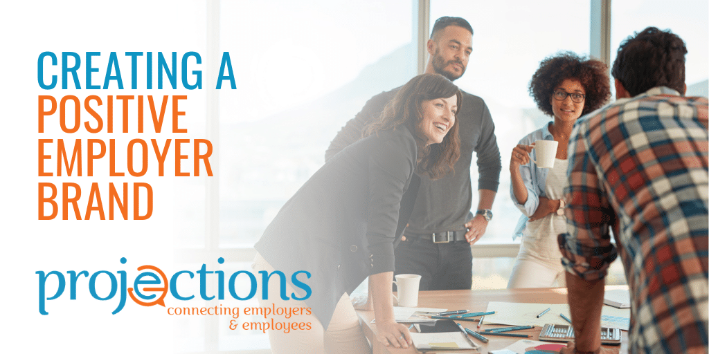creating a positive employer brand