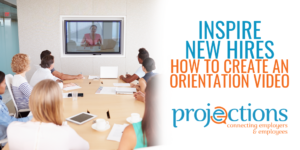 Inspire New Hires from Projections, Inc.