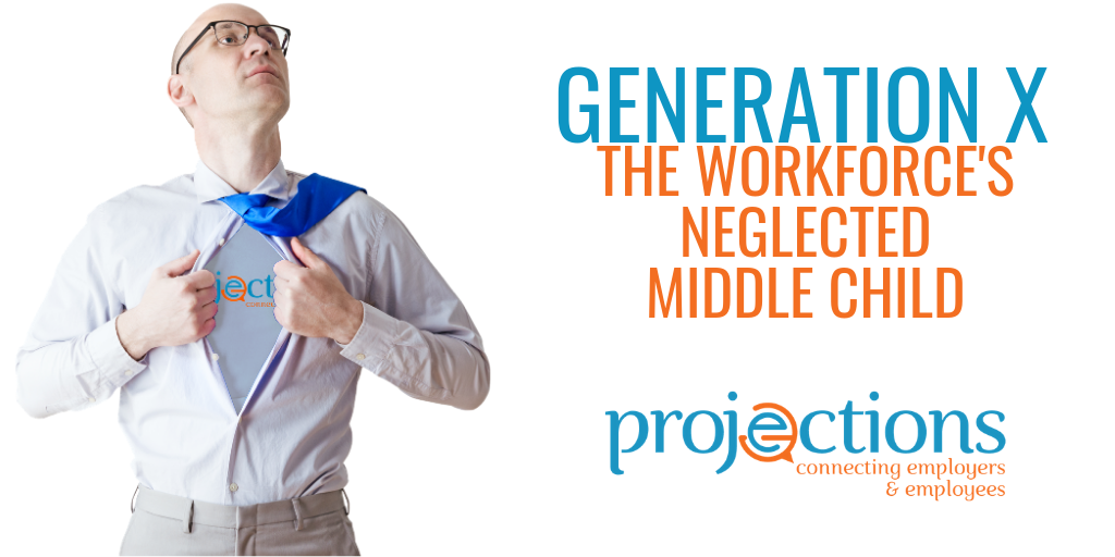 Generation X: The Workforce's Neglected Middle Child - from Projections, Inc.