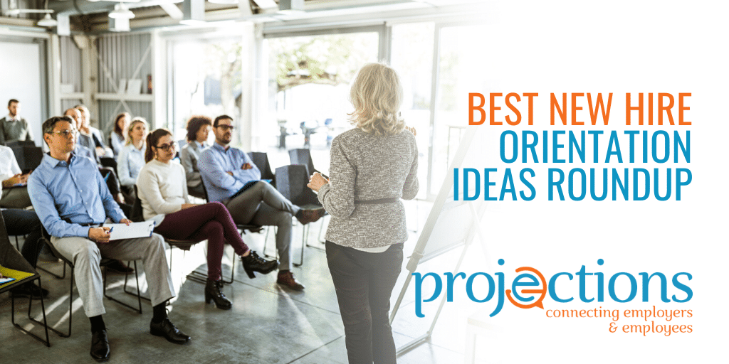 best new hire orientation ideas roundup