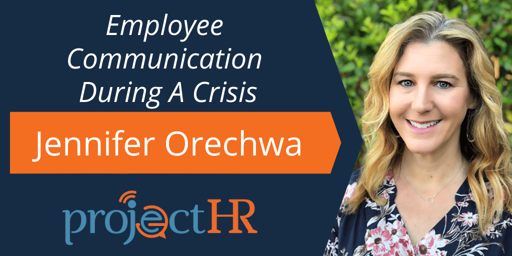 Jennifer Orechwa Employee Communication