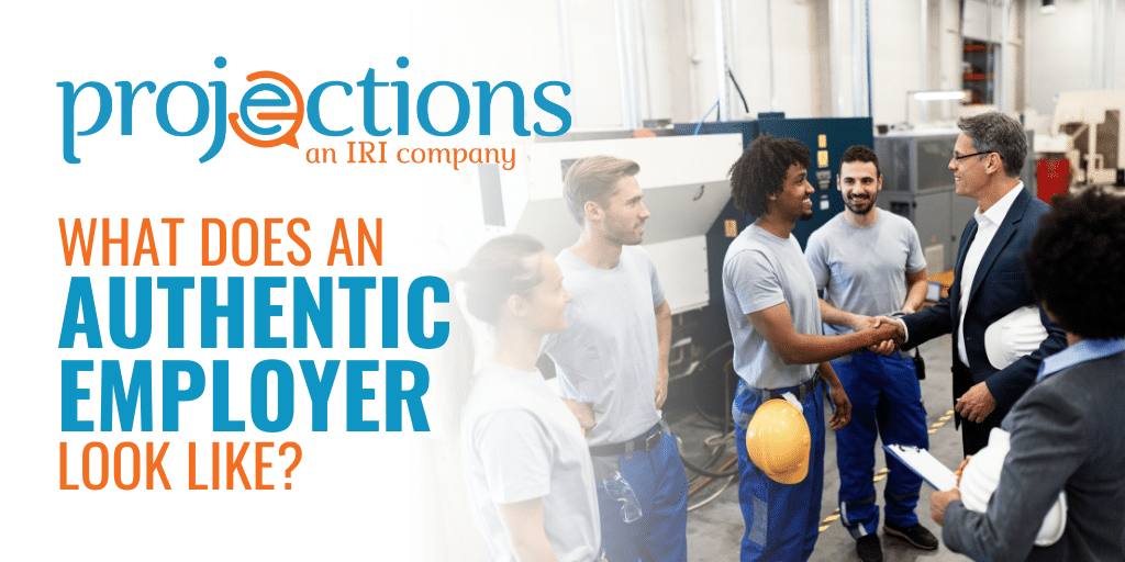 what does an authentic employer look like