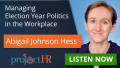 Election Year Workplace Politics