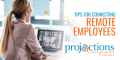 Connecting Remote Employees Tips for Leaders