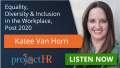 Podcast episode on Diversity and Inclusion in the Workplace with Katee Van Horn