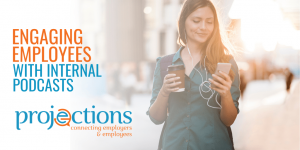 engaging employees with internal podcasts