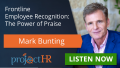 Podcast episode on employee recognition with Mark Bunting