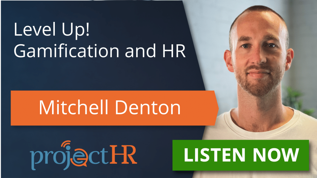 Podcast episode on gamification in the workplace with Mitchell Denton