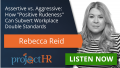 Podcast Episode on Assertiveness In The Workplace with Rebecca Reid