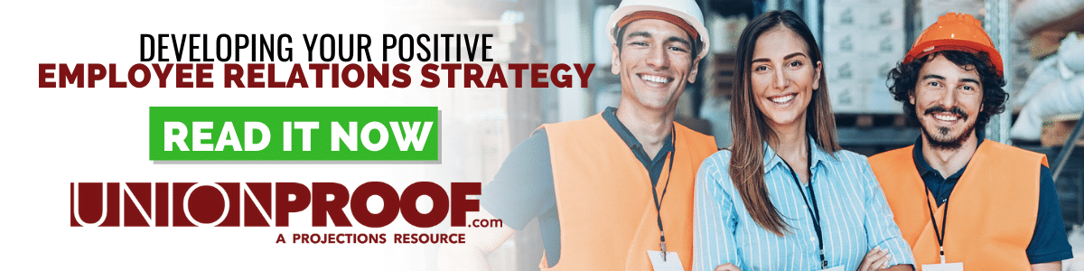 Developing Your Positive Employee Relations Strategy from UnionProof